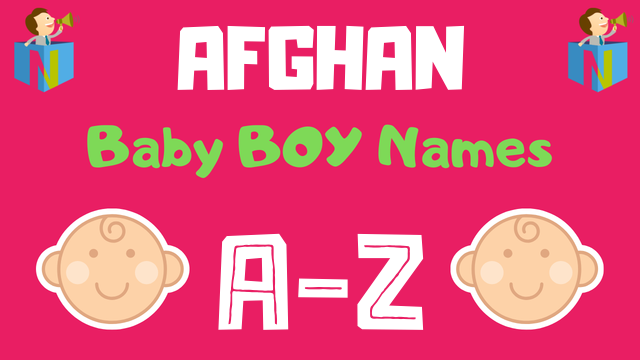 Afghan Baby Boy Names | 400+ Names Available - NamesLook