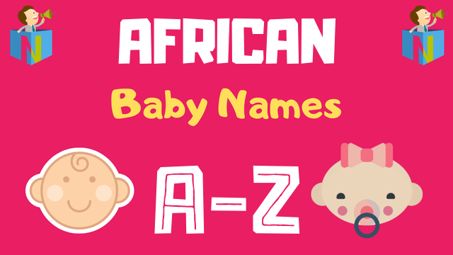 African Baby Names | 1200+ Names Available - NamesLook
