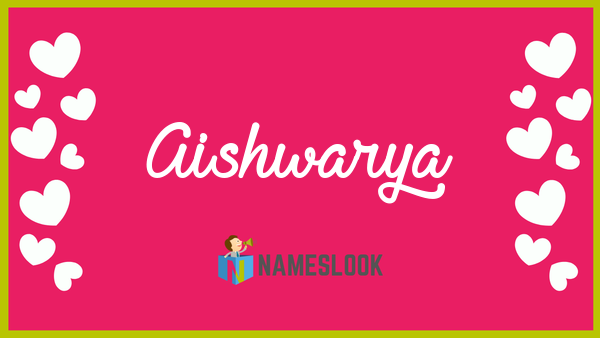Aishwarya Meaning Pronunciation Origin And Numerology Nameslook The first name aishwarya is of hindu origin. aishwarya meaning pronunciation