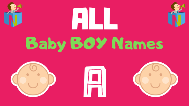 Baby Boy names starting with 'A' - NamesLook