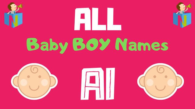 Baby Boy names starting with Ai - NamesLook
