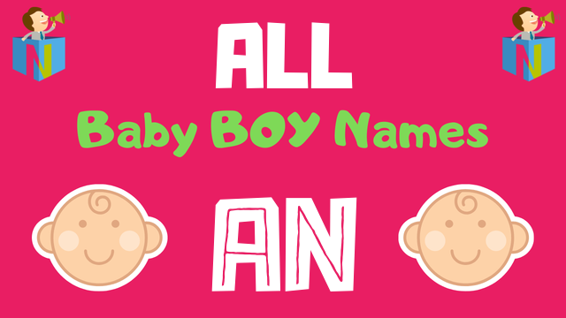 Baby Boy names starting with An - NamesLook