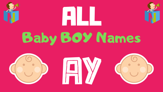 Baby Boy names starting with 'Ay' - NamesLook