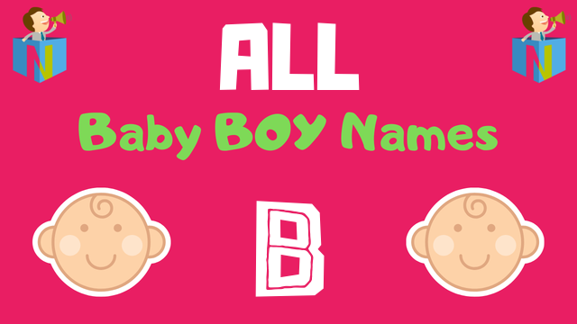 Baby Boy names starting with B - NamesLook