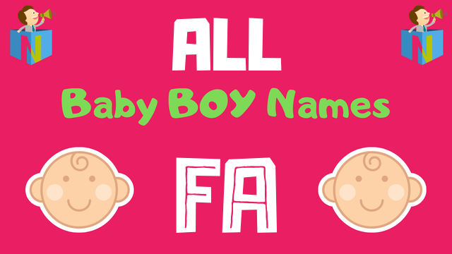 Baby Boy names starting with Fa - NamesLook
