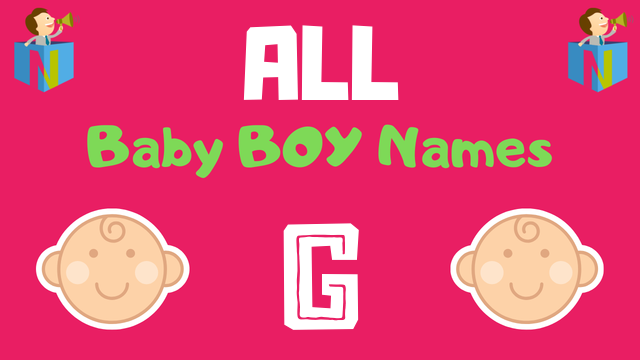 Baby Boy names starting with G - NamesLook