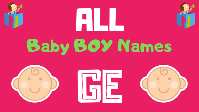 Baby Boy names starting with 'Ge' - NamesLook