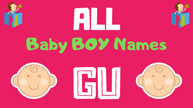 Baby Boy names starting with Gu - NamesLook