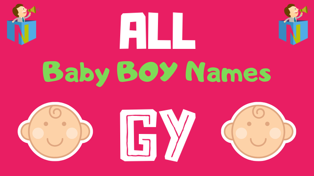 Baby Boy names starting with Gy - NamesLook
