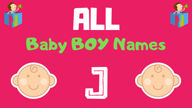 Baby Boy names starting with J - NamesLook