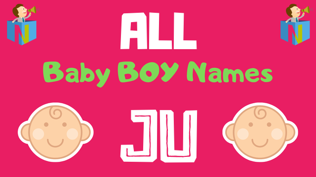 Baby Boy names starting with 'Ju' - NamesLook