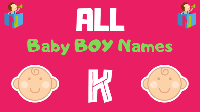 Baby Boy names starting with 'K' - NamesLook