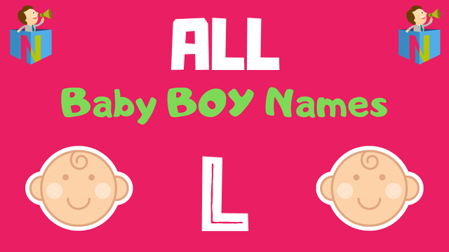 Baby Boy names starting with L - NamesLook