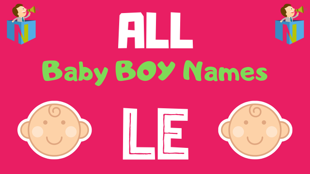 Baby Boy names starting with Le - NamesLook