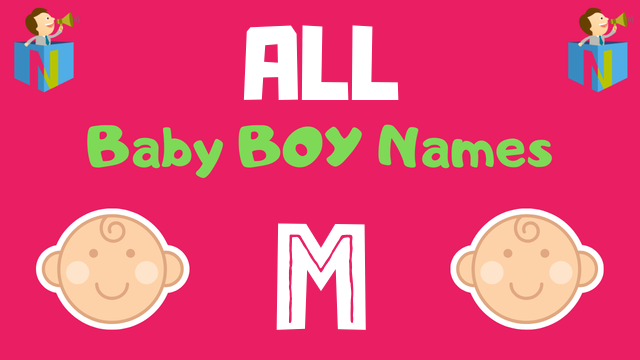 Baby Boy names starting with M - NamesLook