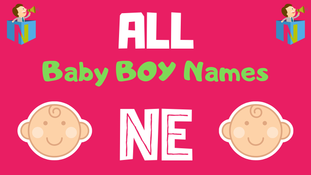 Baby Boy names starting with 'Ne' - NamesLook