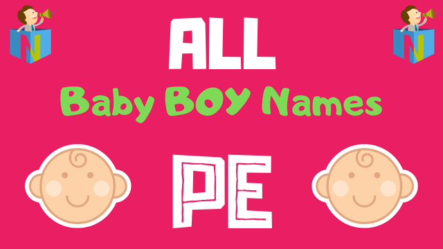 Baby Boy names starting with Pe - NamesLook