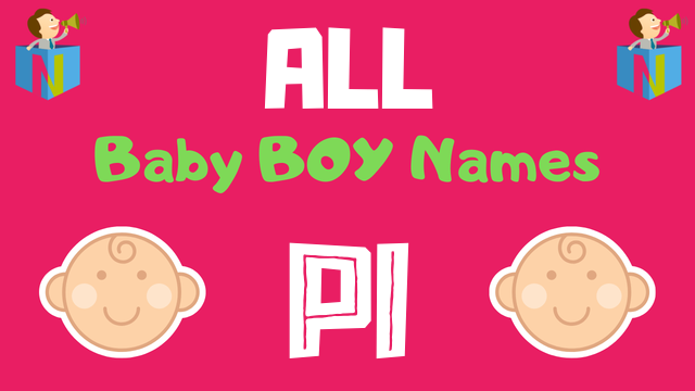 Baby Boy names starting with Pi - NamesLook