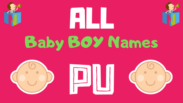 Baby Boy names starting with Pu - NamesLook