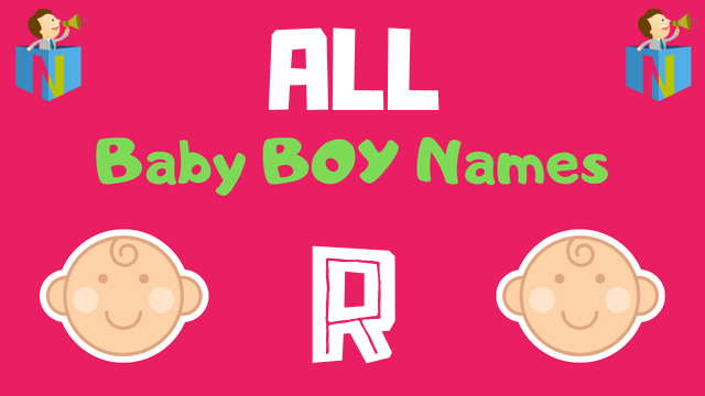 Baby Boy names starting with 'R' - NamesLook