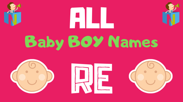 Baby Boy names starting with Re - NamesLook