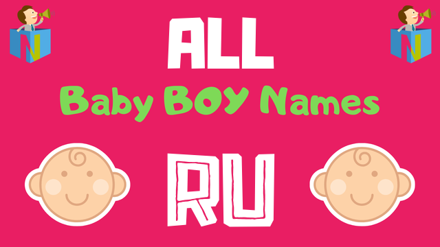 Baby Boy names starting with Ru - NamesLook