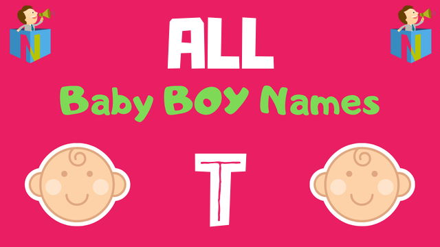 Baby Boy names starting with T - NamesLook