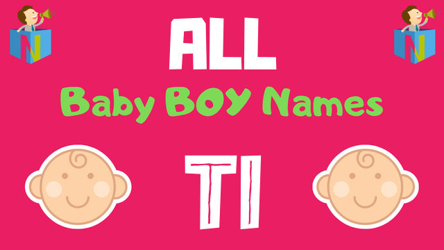 Baby Boy names starting with Ti - NamesLook