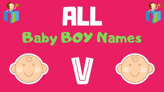 Baby Boy names starting with 'V' - NamesLook