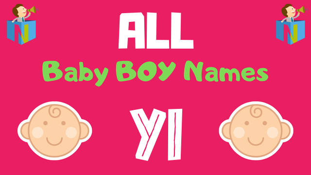 Baby Boy names starting with Yi - NamesLook