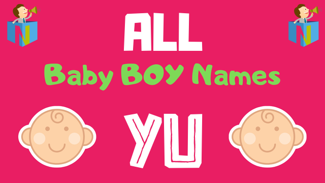 Baby Boy names starting with Yu - NamesLook