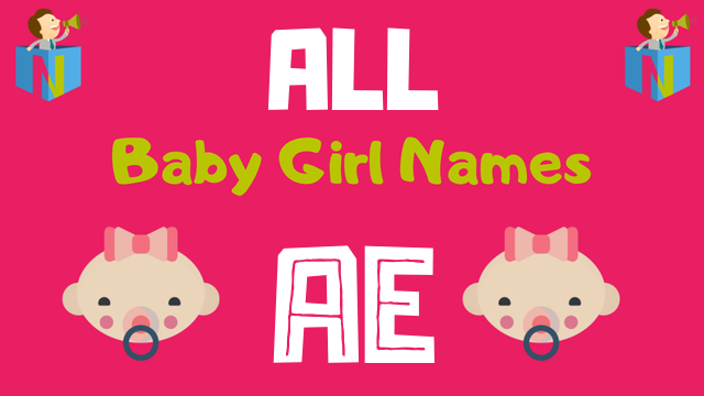 Baby Girl names starting with Ae - NamesLook