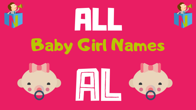 Baby Girl names starting with Al - NamesLook