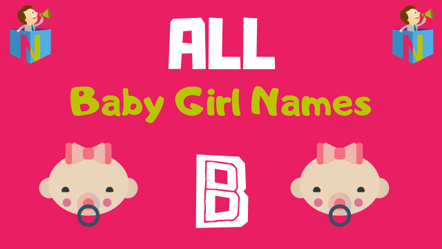 Baby Girl names starting with B - NamesLook