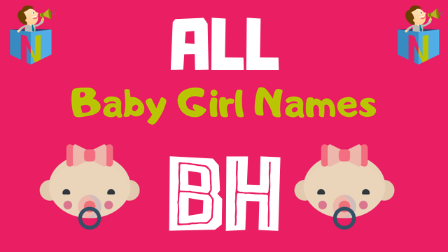 Baby Girl names starting with Bh - NamesLook