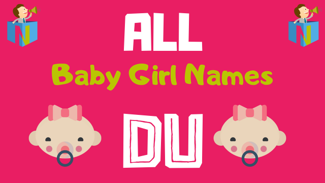 Baby Girl names starting with Du - NamesLook