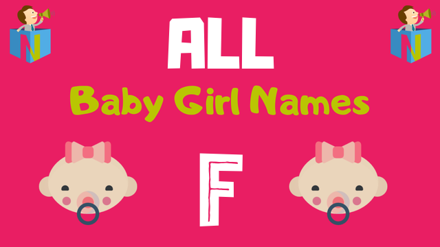 Baby Girl names starting with F - NamesLook