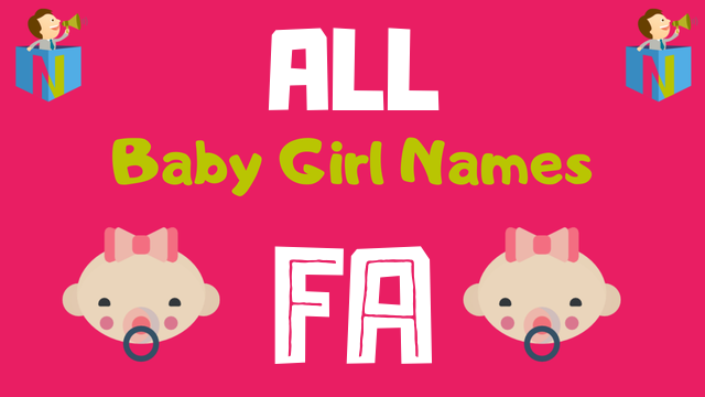 Baby Girl names starting with 'Fa' - NamesLook