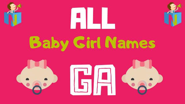Baby Girl names starting with Ga - NamesLook