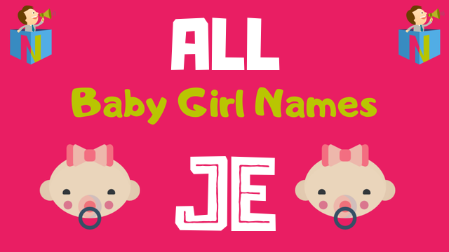 Baby Girl names starting with Je - NamesLook