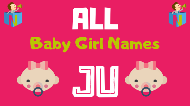 Baby Girl names starting with 'Ju' - NamesLook