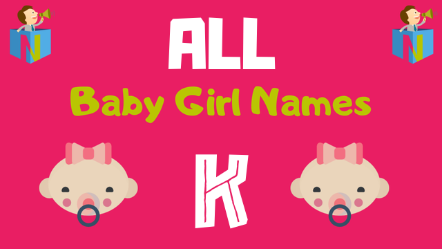 Baby Girl names starting with K - NamesLook
