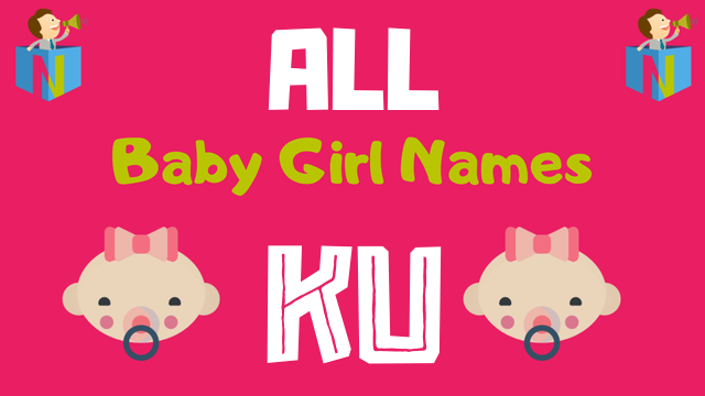 Baby Girl names starting with Ku - NamesLook