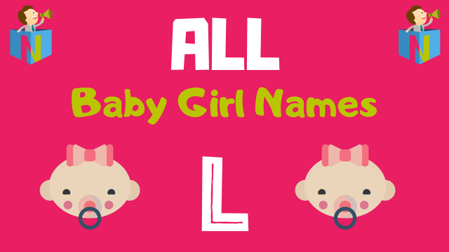 Baby Girl names starting with L - NamesLook