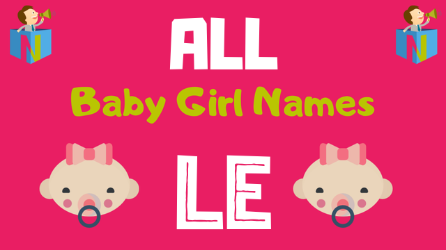 Baby Girl names starting with Le - NamesLook
