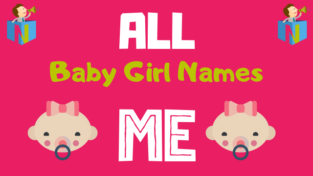 Baby Girl names starting with 'Me' - NamesLook