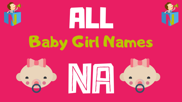 Baby Girl names starting with 'Na' - NamesLook