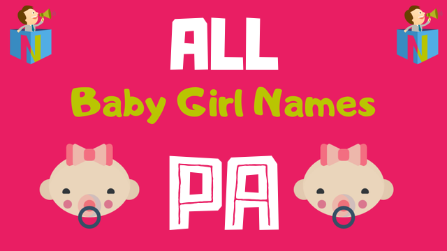 Baby Girl names starting with 'Pa' - NamesLook
