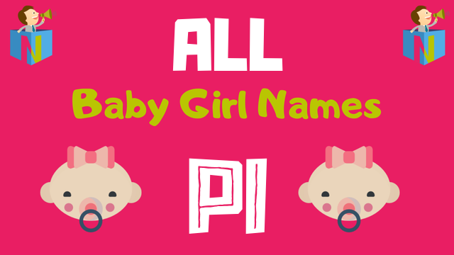 Baby Girl names starting with 'Pi' - NamesLook