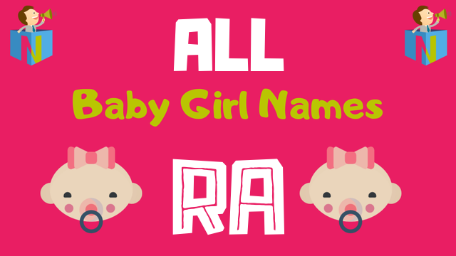 Baby Girl names starting with Ra - NamesLook